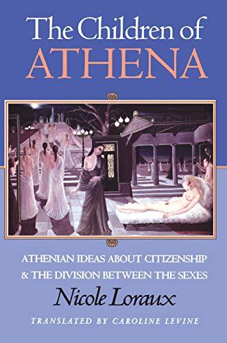 The Children of Athena: Nicole Loraux, Caroline