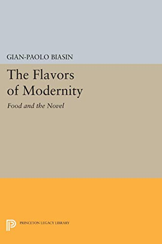 9780691032757: The Flavors of Modernity