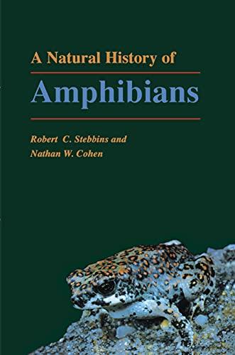 9780691032818: A Natural History of Amphibians