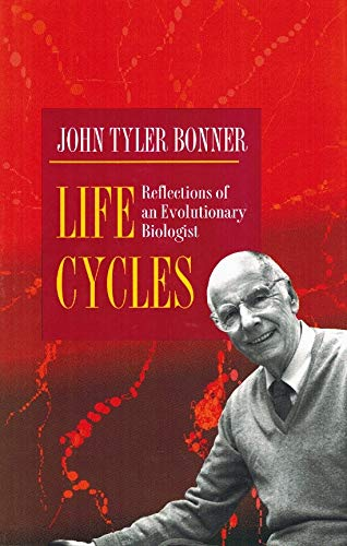 Life Cycles: Reflections of an Evolutionary Biologist (Princeton Legacy Library)