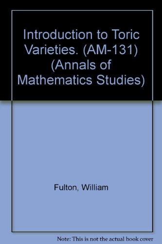 9780691033327: Introduction to Toric Varieties. (AM-131) (Annals of Mathematics Studies)