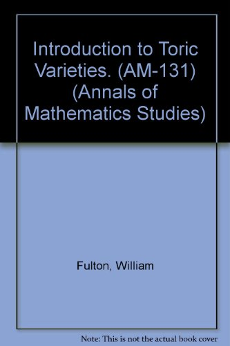 9780691033327: Introduction to Toric Varieties. (AM-131) (Annals of Mathematics Studies)