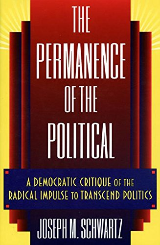 9780691033570: The Permanence of the Political
