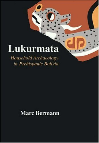 Lukurmata - Household Archaeology of Prehispanic Bolivia