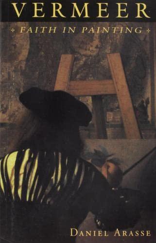 9780691033624: Vermeer: Faith in Painting