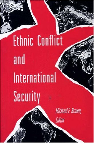9780691033686: Ethnic Conflict and International Security