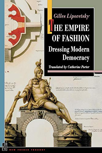 9780691033730: The Empire of Fashion: Dressing Modern Democracy (New French Thought Series)