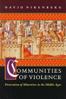 9780691033754: Communities of Violence: Persecution of Minorities in the Middle Ages