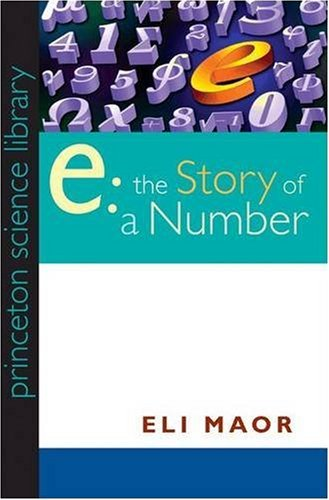 9780691033907: e: The Story of a Number