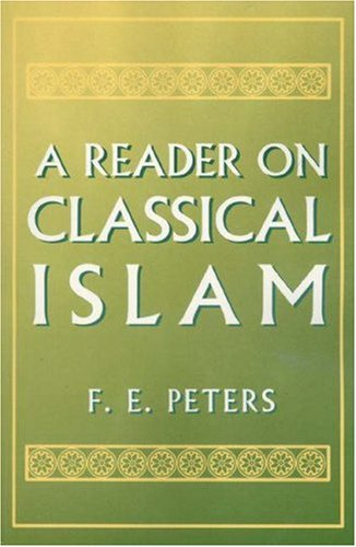 9780691033945: A Reader on Classical Islam