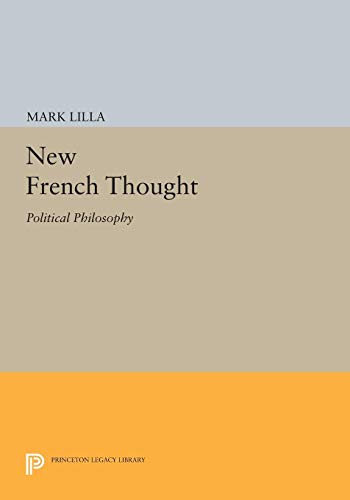 9780691034348: New French Thought: Political Philosophy
