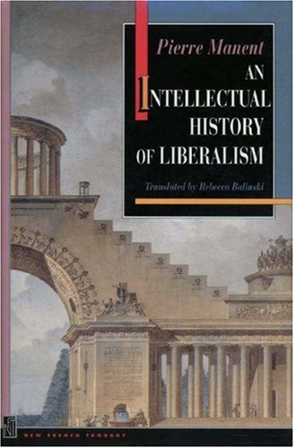 9780691034379: An Intellectual History of Liberalism