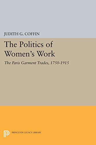 9780691034478: The Politics of Women's Work