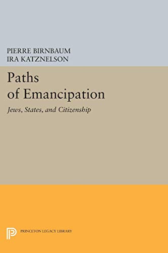 9780691034607: Paths of Emancipation: Jews, States, and Citizenship