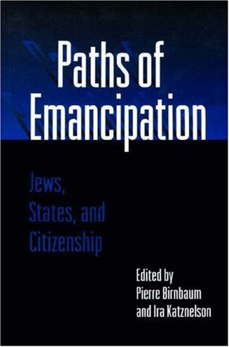 9780691034614: Paths of Emancipation: Jews, States, and Citizenship
