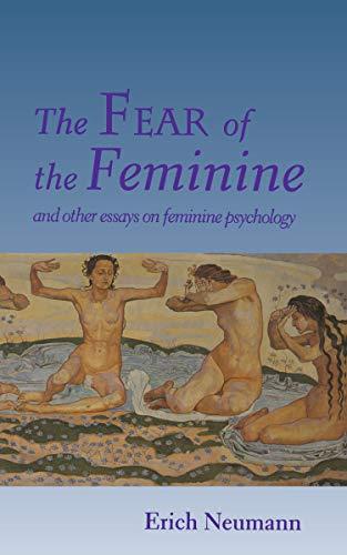 9780691034737: The Fear of the Feminine