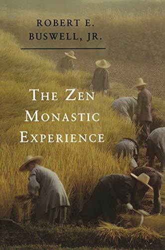9780691034775: The Zen Monastic Experience