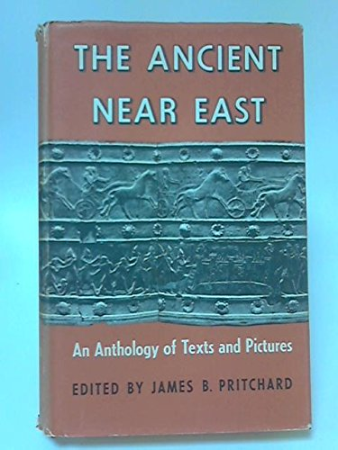 9780691035017: 001: Ancient Near East, Volume 1: An Anthology of Texts and Pictures (Princeton Studies on the Near East)