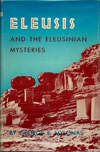 9780691035130: Eleusis and the Eleusinian Mysteries