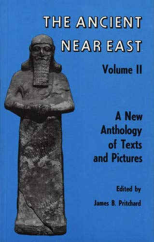 9780691035499: Ancient Near East, Volume 2: A New Anthology of Texts and Pictures (Princeton Studies on the Near East)
