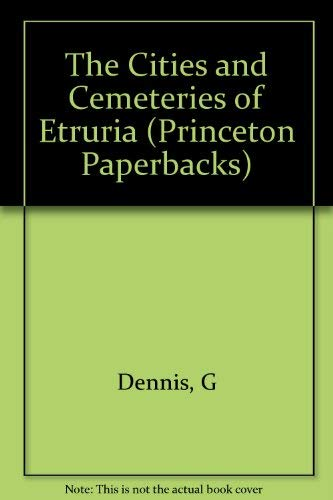 9780691035758: Cities and Cemeteries of Etruria (Princeton Legacy Library)