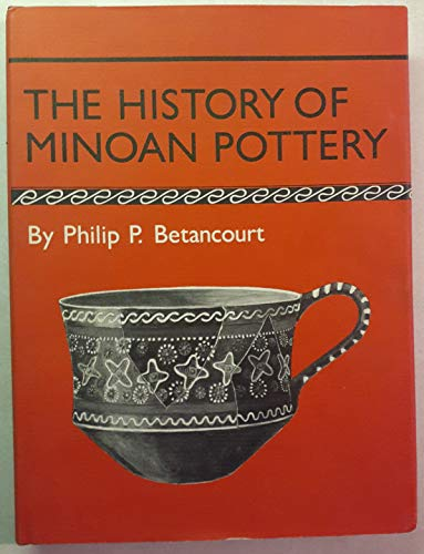9780691035796: The History of Minoan Pottery