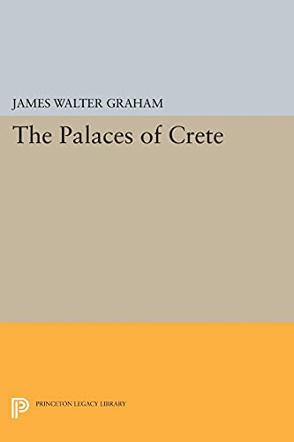 9780691035857: The Palaces of Crete (Princeton Legacy Library)