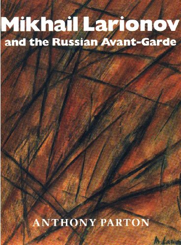 9780691036038: Mikhail Larionov and the Russian Avant-Garde