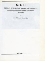 Stobi Volume I: the Hellenistic and Roman Pottery: Anderson-Stojanovic, Virginia R.