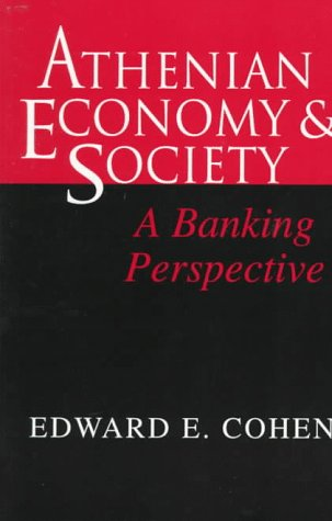 9780691036090: Athenian Economy and Society: A Banking Perspective