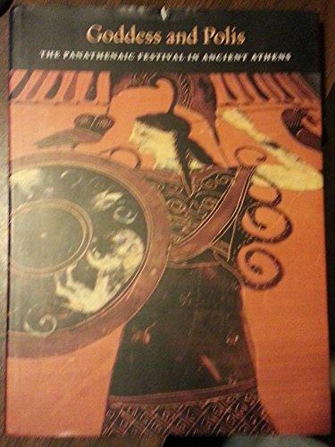 9780691036120: Goddess and Polis: The Panathenaic Festival in Ancient Athens