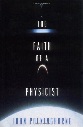 9780691036205: The Faith of a Physicist