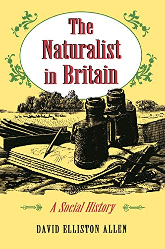 9780691036281: The Naturalist in Britain: A Social History (Princeton Paperbacks)