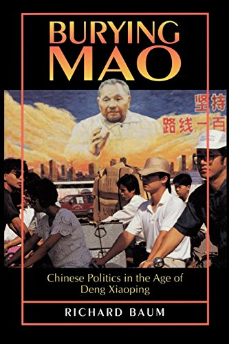 9780691036373: Burying Mao: Chinese Politics in the Age of Deng Xiaoping