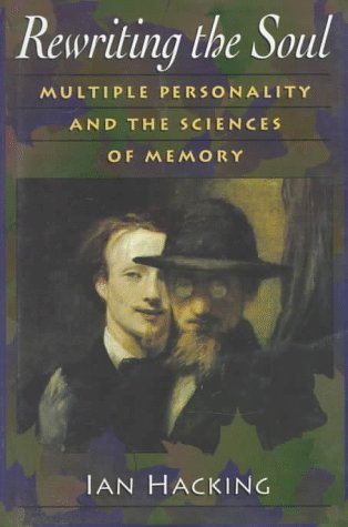 9780691036427: Rewriting the Soul: Multiple Personality and the Sciences of Memory