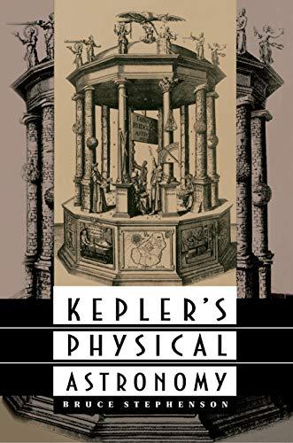 9780691036526: Kepler's Physical Astronomy (Princeton Paperback)