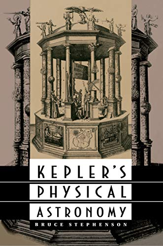 9780691036526: Kepler's Physical Astronomy (Princeton Paperback)