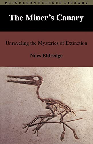 9780691036557: The Miner's Canary: Unraveling the Mysteries of Extinction (Princeton Science Library)