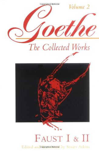 9780691036564: Faust I & II (Goethe : The Collected Works, Vol 2)