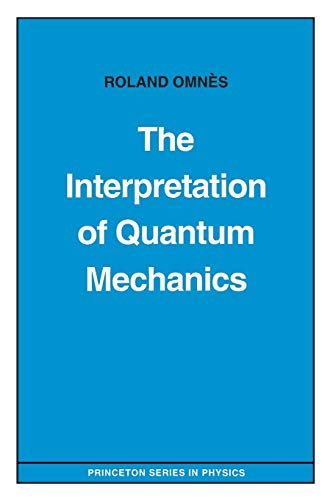 9780691036694: The Interpretation of Quantum Mechanics