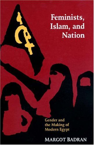 9780691037066: Feminists, Islam, and Nation
