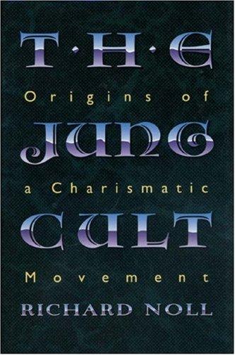 9780691037240: The Jung Cult: Origins Of A Charismatic Movement