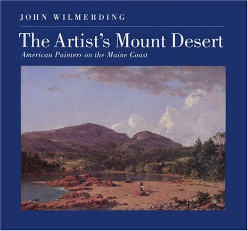 9780691037509: The Artist's Mount Desert: American Painters on the Maine Coast