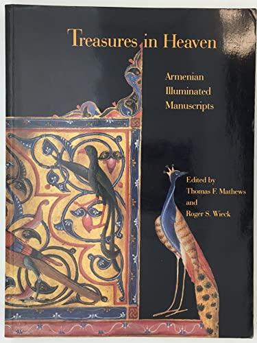 9780691037516: Treasures in Heaven: Armenian Illuminated Manuscripts