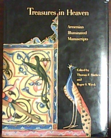 9780691037523: Treasures in Heaven: Armenian Illuminated Manuscripts