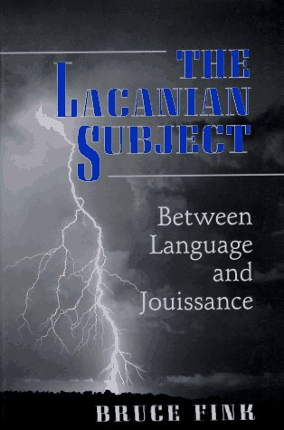 9780691037608: The Lacanian Subject: Between Language and Jouissance