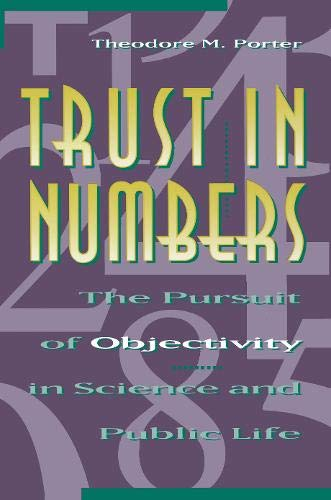 9780691037769: Trust in Numbers: The Pursuit of Objectivity in Science and Public Life