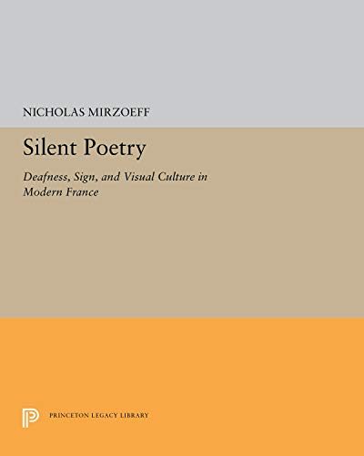 9780691037899: Silent Poetry