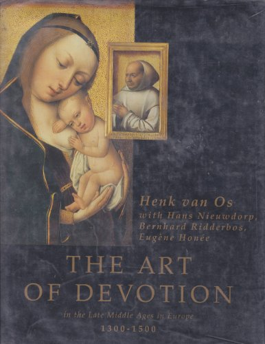 The Art of Devotion in the Late Middle Ages in Europe 1300-1500. Translated from the Dutch by ...