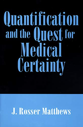 9780691037943: Quantification and the Quest for Medical Certainty